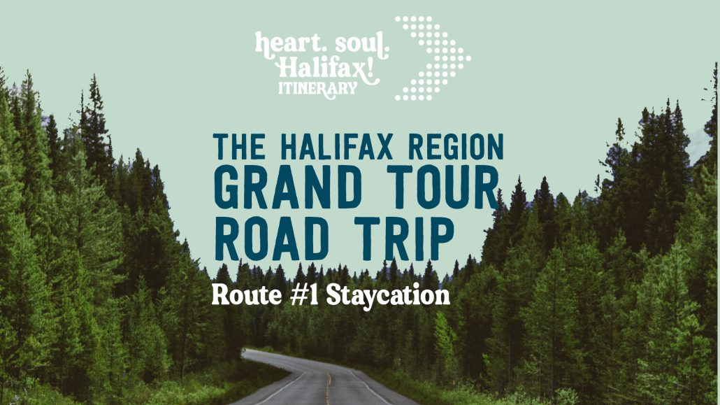 The Halifax Region Grand Tour Road Trip Route #1