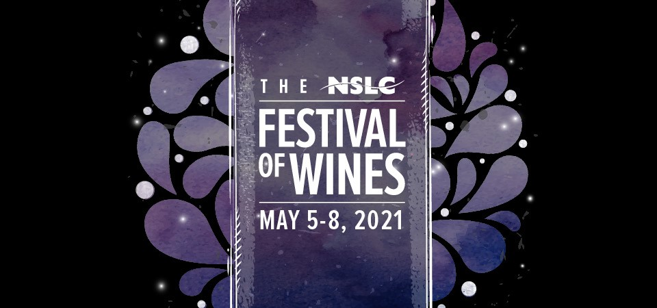 The NSLC Festival of Wines | May 5-8, 2021